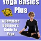 Yoga Basics Plus: A Beginners Guide To Yoga