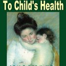 A Mother's Guide To Child's Health