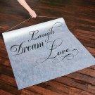 Laugh, Dream, Love Aisle Runner