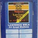 Lawrence Welk 22  Great Waltzes 8 Track Tape Dbl Sealed