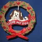 I LOVE MY DOG WREATH CHRISTMAS ORNAMENT PET LOVER NEW