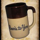 BEERS TO YOU BROWN TAN POTTERY BEER STEIN MUG UNIQUE NR