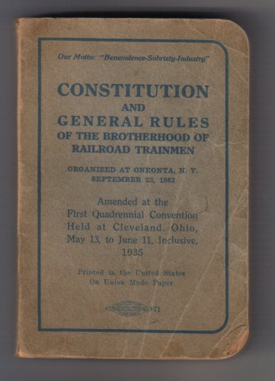 1935 Constitution and General Rules of the Brotherhood of Railroad Trainmen