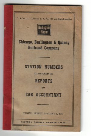 Burlington Route Station Number to be Used on Reports to Car Accountant - 1947