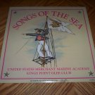 Songs of the Sea - United States Merchant Marine Academy Kings Point Glee Club ( Sealed LP )