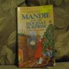 Mandie and the Holiday Surprise by Lois Gladys Leppard ISBN 1-55661-036 CHAPTER BOOK