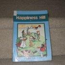 A Beka Happiness Hill Reader BOOK HOMESCHOOL EDUCATION