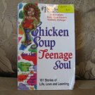 Chicken Soup for the Teenage Soul  by Jack Canfield  ISBN # 1-55874-463-0  paperback BOOK