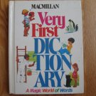 MacMillan VERY FIRST DICTIONARY  Hardcover Picture Dictionary Ages 3 - 10  1983 ISBN 0-02-761730-0
