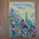 HAPPINESS HILL READING 2ND GRADE ? STUDENT TEXT BOOK NO ISBN #  HARDCOVER HOME SCHOOL VINTAGE