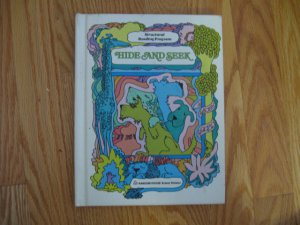 HIDE AND SEEK STUDENT READER ISBN # 0 394 02267 X HOME SCHOOL VINTAGE HARDCOVER 2nd GRADE BOOK