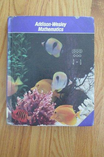 ADDISON - WESLEY MATHEMATICS 4TH GRADE HOMESCHOOL STUDENT TEXT BOOK ISBN # 0-201-26400-5  1987