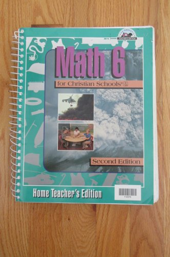 BOB JONES UNIVERSITY MATH 6th GRADE HOMESCHOOL TEACHER'S EDITION BOOK ISBN # 0-89084-991-9   1997