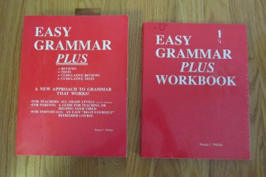 EASY GRAMMAR PLUS GR 7-12 TEACHER & STUDENT WORKBOOK SET ISBN 0-936981-13-X  HOMESCHOOL PHILLIPS