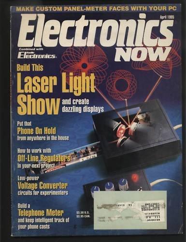 Electronics Now April 1995 Laser Light Show Panel Meter
