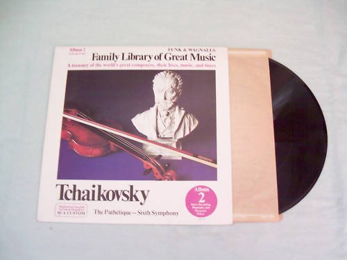 Tchaikovsky Family Library of Great Music Album LP 33