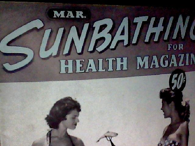 Sunbathing for health magazine. March, 1958