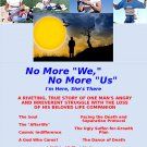 """E-BOOK: No More """"We,"""" No More """"Us."""" 34 years come to a mind-numbing end. New, updated edition."""