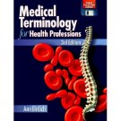 Medical Terminology for Health Professions ISBN-13: 978-0827378391 Ann Ehrlich