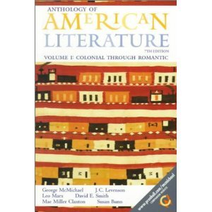 Anthology of American Literature Volume I: Colonial Through Romantic ISBN 9780130838148 History Book
