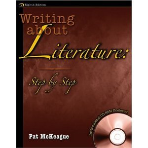 Writing About Literature: Step by Step ISBN-13: 978-0757515880 Patricia McKeague English Book