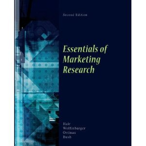 Essentials of Marketing Research ISBN-13: 978-0073404820 J. Hair M. Wolfinbarger R. Bush D. Ortinau