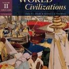 World Civilizations: Volume II: Since 1500 ISBN-13: 978-0495502623 Philip Adler and Randall Pouwels