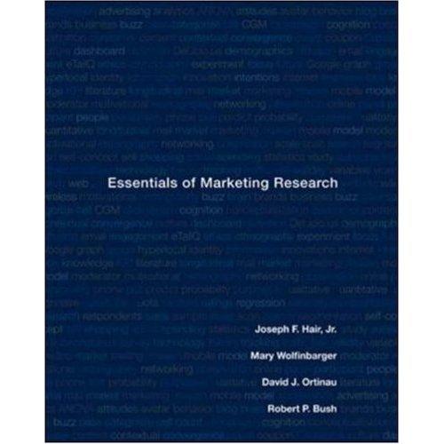 Essentials of Marketing Research ISBN-13: 9780073381022 J.Hair M.Wolfinbarger R.Bush D.Ortinau Book
