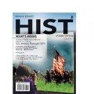 HIST: Volume 1 U.S. History Through 1877 ISBN-13: 978-1111347611 Kevin M. Schultz