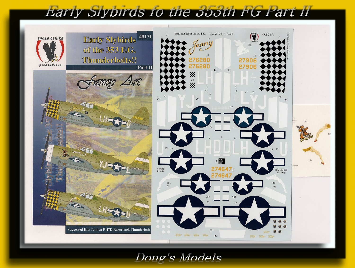 Eagle Strike 1/48 Early Slybirds of the 353 Fg. (P-47D) Part II 48171