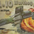 Squadron/Signal A-10 Warthog in action #49 1049