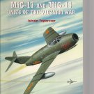 Osprey Combat Aircraft #25 MiG-17/19 Units of the Vietnam War