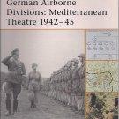 Osprey Battle Orders German Airborne Divisions:  Mediterranean Theatre 1942-45 15