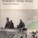 Osprey Battle Orders Rommel's Afrika Corps Toburk to El Alanein 20