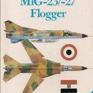 Osprey Combat Aircraft Series 3 MiG-23/-27 Flogger