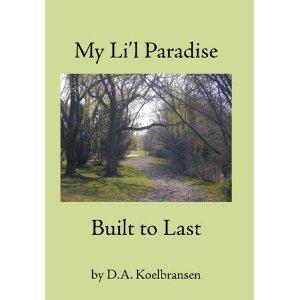 My Li'l Paradise:  Built to Last