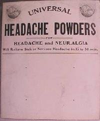 TURN OF THE CENTURY UNIVERSAL HEADACHE POWDERS DISPLAY