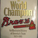 Illustrated History Of the Atlanta Braves 1871-1995 HardbackA  FREE USA SHIPPING