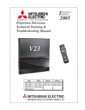 MITSUBISHI WS-48513 WS-55613 WS-65813 WS-73513 V23 TV TECHNICAL TRAINING TROUBLESHOOTING MANUAL