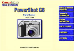 CANON POWERSHOT G6 DIGITAL CAMERA SERVICE REPAIR MANUAL