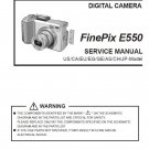 FUJIFILM FINEPIX E550 FUJI DIGITAL CAMERA SERVICE REPAIR MANUAL