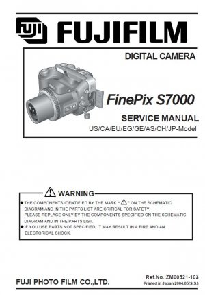 FUJIFILM FINEPIX S7000 FUJI DIGITAL CAMERA SERVICE REPAIR MANUAL