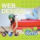 Web Design for Teens by Maneesh Sethi (2004, Paperback)