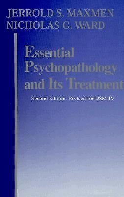 Essential Psychopathology and It's Treatment by Nicholas G. Ward and Jerrold...
