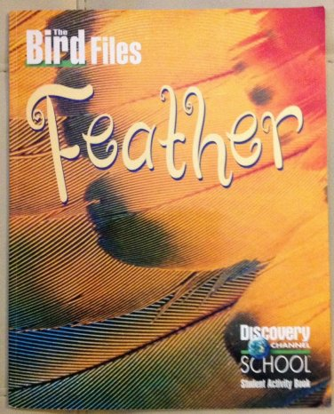 THE BIRD FLIES FEATHER DICOVERIES CHANNEL SCHOOL STUDENT ACTIVITY BOOK