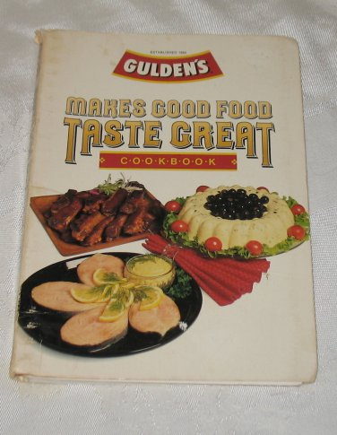 Gulden's Makes Good Food Taste Great Cookbook 1985