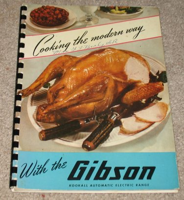 Cooking the Modern Way With the Gibson 1948 Cookbook