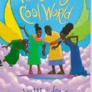 What a Truly Cool World by Julius Lester