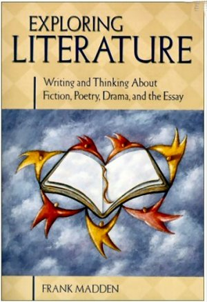Exploring Literature by Frank Madden -soft cover