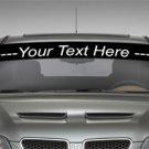 CUSTOM WINDSHIELD VINYL DECAL ANY LOGO TEXT | 5 X 40 (CAR WINDOW STICKER) 200+ CHOICES